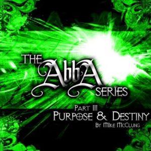 Abba Series 3: Purpose and Destiny